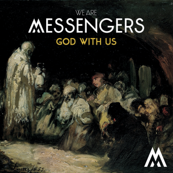 We Are Messengers - God With Us EP
