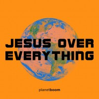 Planetboom - Jesus Is Everything