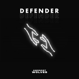 Amongst Wolves - Defender