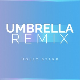 holly star umbrella victr remix