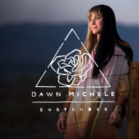 Dawn Michele - Surrender