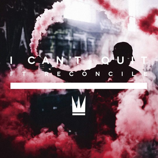 Capital Kings - I Can't Quit (ft. Reconcile)