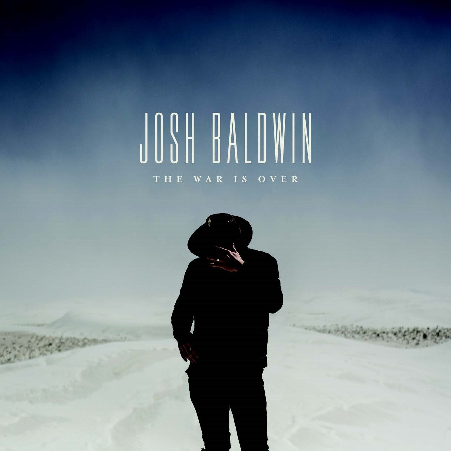 Josh Baldwin - The War Is Over