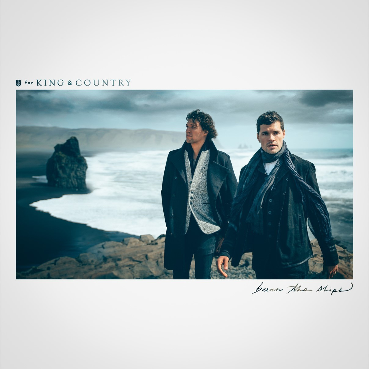 For King & Country - Burn The Ships