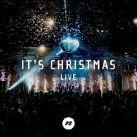 Planetshakers - It's Christmas (Live)