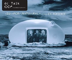 dc talk supernatural experience live