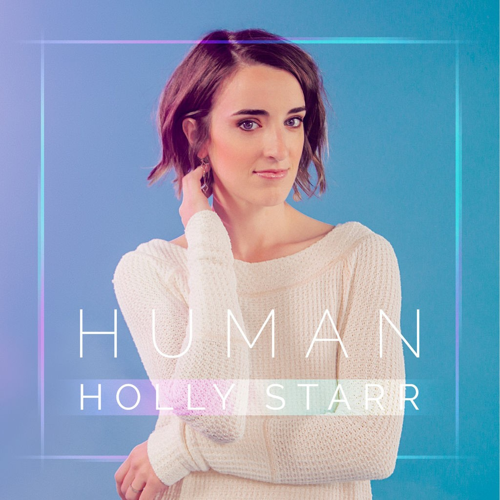 Holly Starr - Human