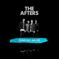 The Afters - Fear No More