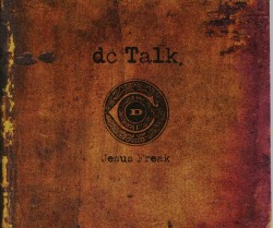 DC Talk Jesus Freak album