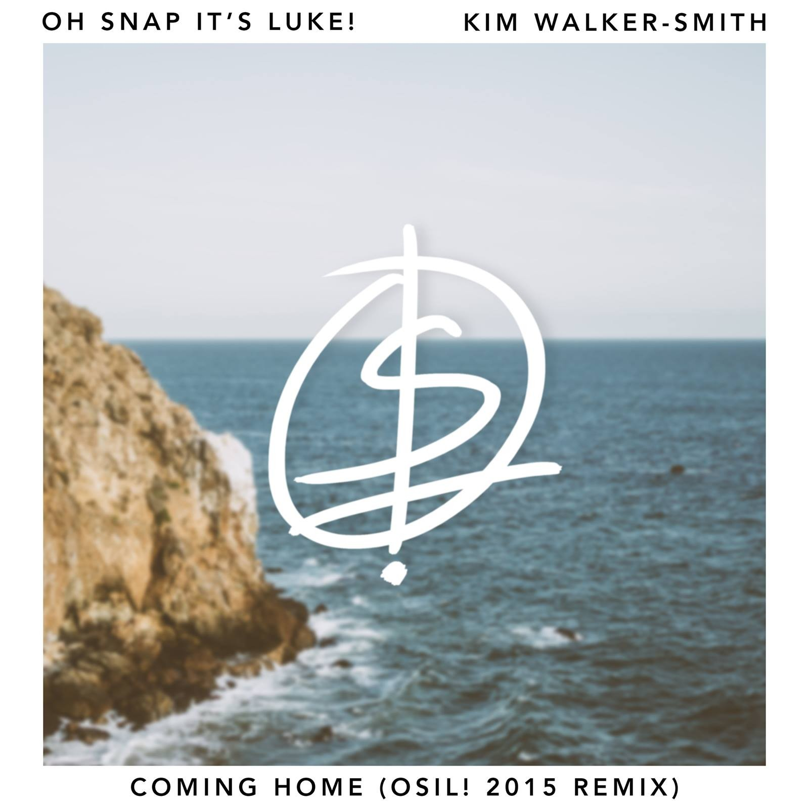 Oh Snap It's Luke! - Coming Home (ft. Kim Walker-Smith)