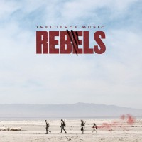 Influence Music - Rebels