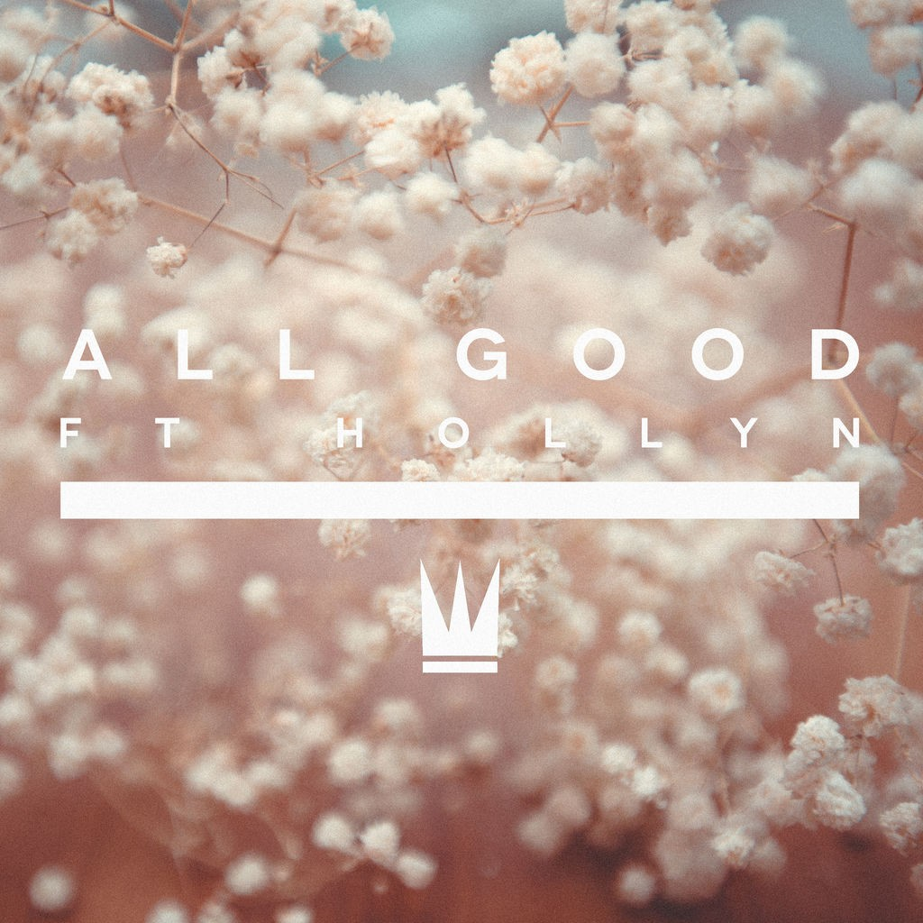 Capital Kings - All Good (ft. Hollyn)