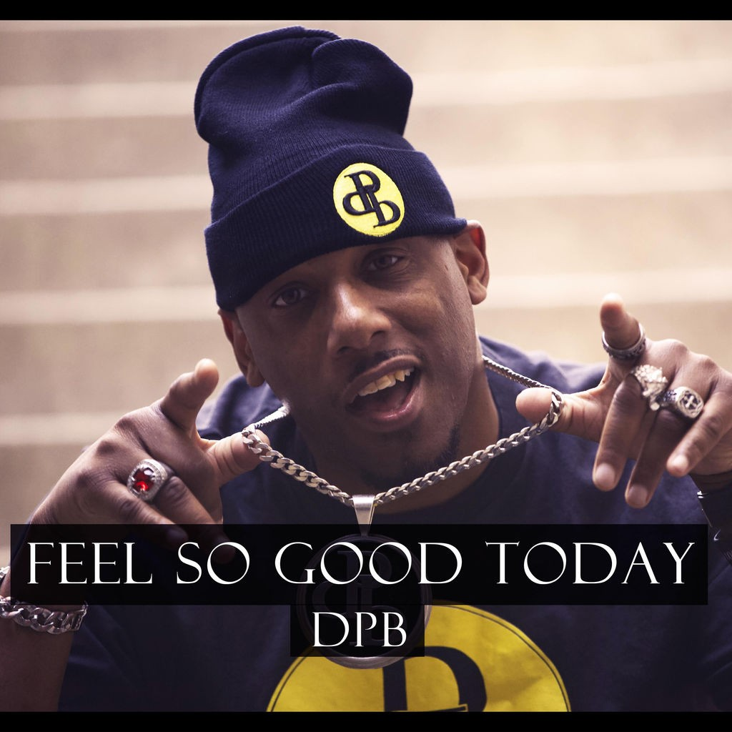 DPB - Feel So Good Today
