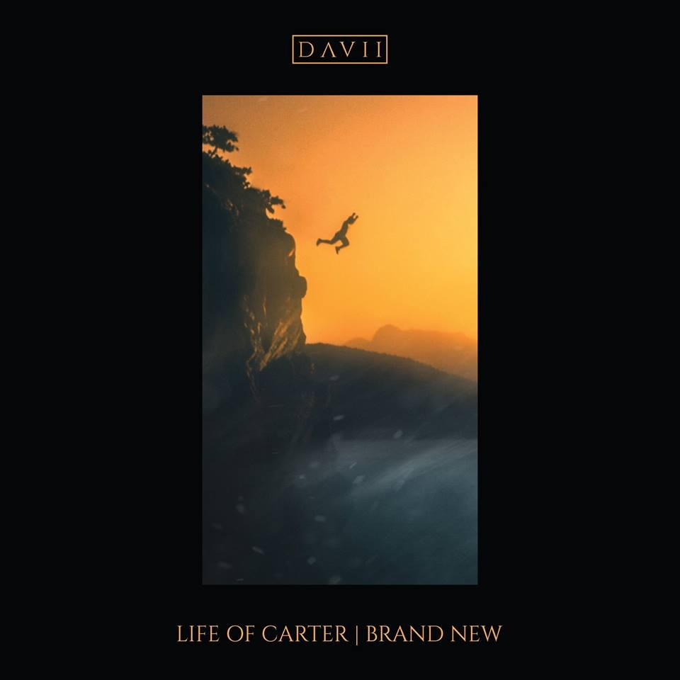 Life Of Carter - Brand New (Davii Remix)